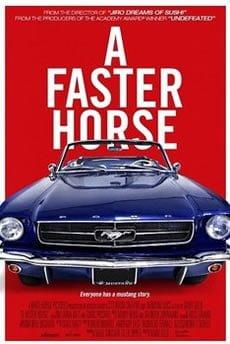 A Faster Horse Filmi
