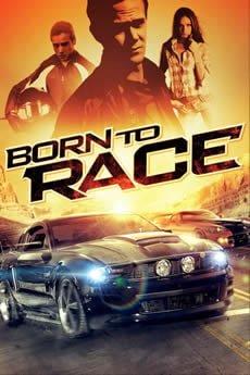 Born To Race (Yarışçı Doğanlar) Filmi