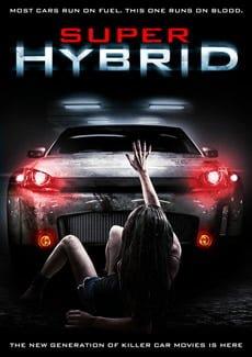 Super Hybrid (Süper Melez) Filmi