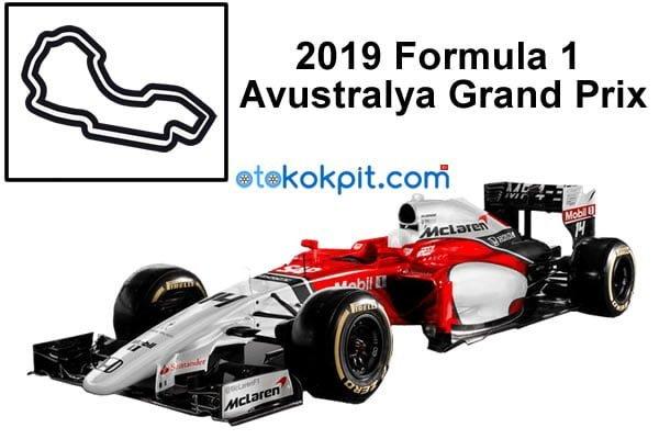 2019 Formula 1 Avustralya Grand Prix Hangi Gün