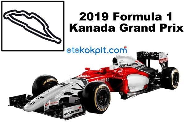 2019 Formula 1 Kanada Grand Prix Hangi Gün
