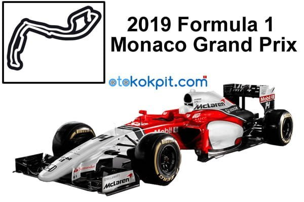 2019 Formula 1 Monaco Grand Prix Hangi Gün