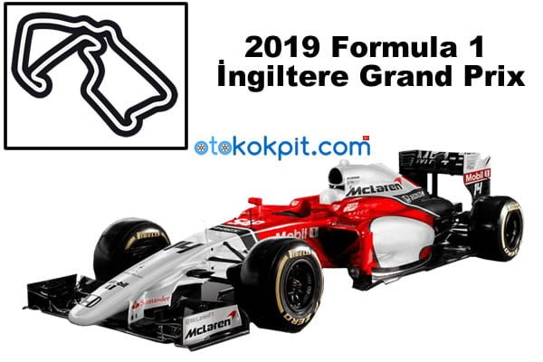 2019 Formula 1 İngiltere Grand Prix Hangi Gün