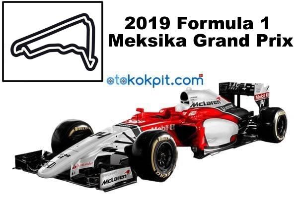 2019 Formula 1 Meksika Grand Prix Hangi Gün?