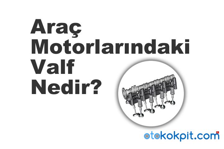 Araba Motor Valfi Nedir?