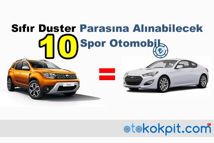 Sıfır Duster Parasına Alınabilecek Spor Otomobiller